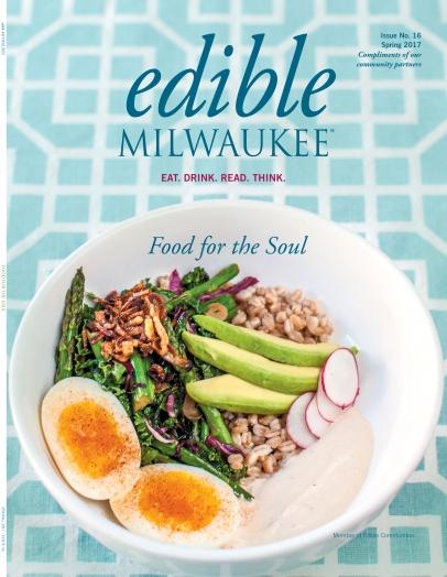 Edible Milwaukee Spring 2017 cover