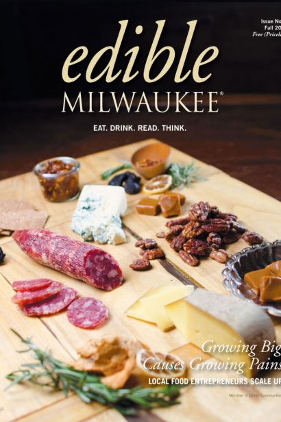 Edible Milwaukee, Issue #6, Fall 2014
