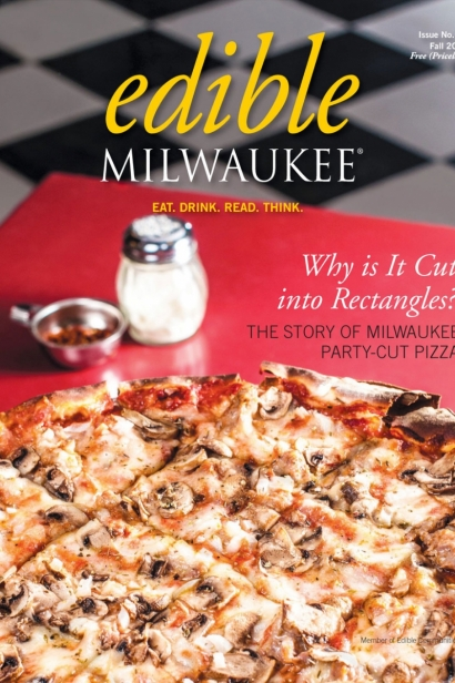 Edible Milwaukee, Issue #10, Fall 2015