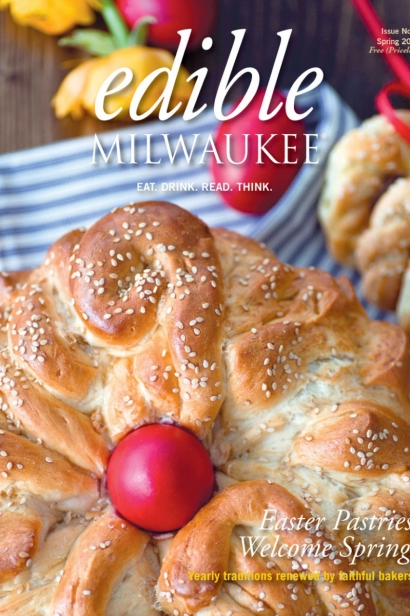 Edible Milwaukee, Issue #4, Spring 2014