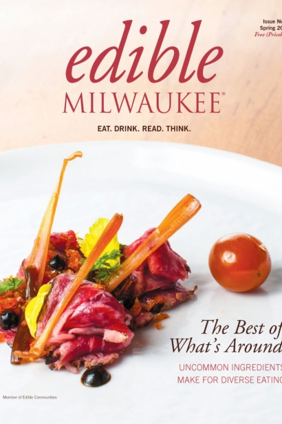 Edible Milwaukee, Issue #8, Spring 2015