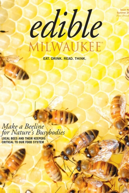 Edible Milwaukee, Issue #5, Summer 2014