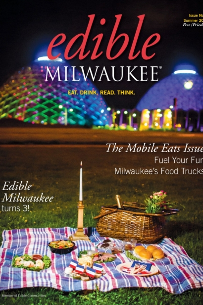 Edible Milwaukee, Issue #9, Summer 2015