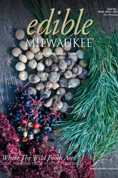 Edible Milwaukee, Issue #3, Winter 2013/2014