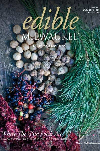 Edible Milwaukee, Issue #3, Winter 2013/2014