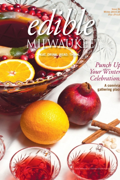 Edible Milwaukee, Issue #7, Winter 2014/2015