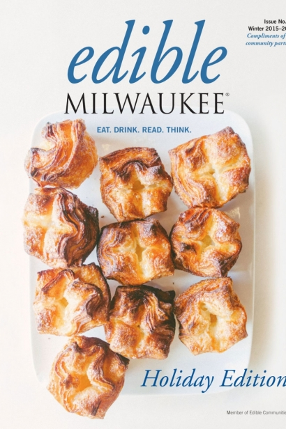 Edible Milwaukee, Issue #11, Winter 2015/2016