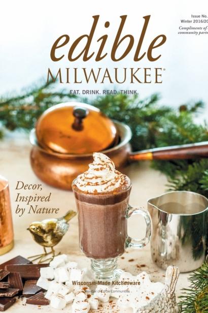 Edible Milwaukee, Issue #15, Winter 2016/2017